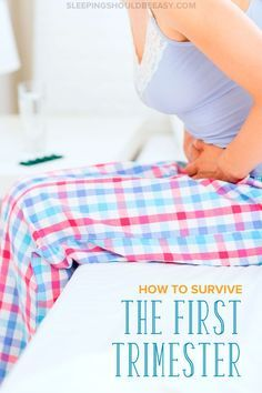 Need help surviving the first trimester? Getting through the first trimester can be tough. Learn how to cope with morning sickness and fatigue in pregnancy.