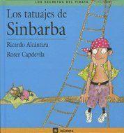 Los tatuajes de Sinbarba - Ricardo Alcántara Sgarb; il·lustrat per Roser Capdevila i Valls