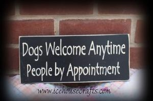 Dogs Welcome Anytime People By Appointment Sign | icehousecrafts - Folk Art & Primitives on ArtFireAnimal Rescue, Dog Grooming Quotes, Dogs, Folk Art, Awesome, Shops, Anytime People, Primitives, Appointment Signs