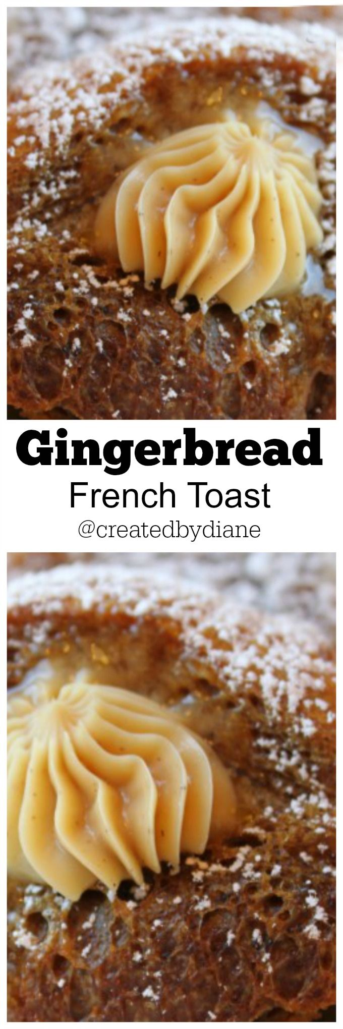 gingerbread french toast @createdbydiane