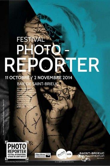 Le #festival #Photoreporter 2014, l'affiche #SaintBrieux #France #photo #photographie #photographer #photjournalism #photography #photographe #OlivierOrtion