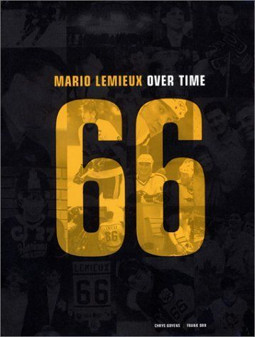 mario lemieux over time by chrys goyens 855 192 pages publisher