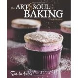 The Art and Soul of Baking (Hardcover)By Cindy Mushet