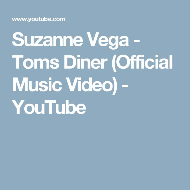 Suzanne Vega - Toms Diner (Official Music Video) - YouTube