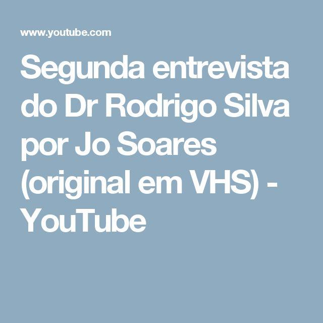 Segunda entrevista do Dr Rodrigo Silva por Jo Soares (original em VHS) - YouTube