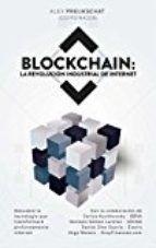 Blockchain : la revolución industrial de internet.