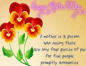 Happy Mothers Day SMS 2015,Wishes,Pics,Images,Quotes,MSG,Photos,DP