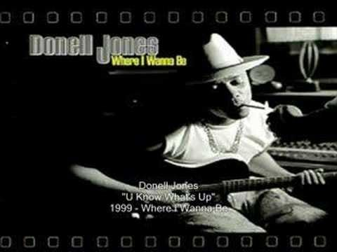Donell Jones - U Know What's Up. Great song.