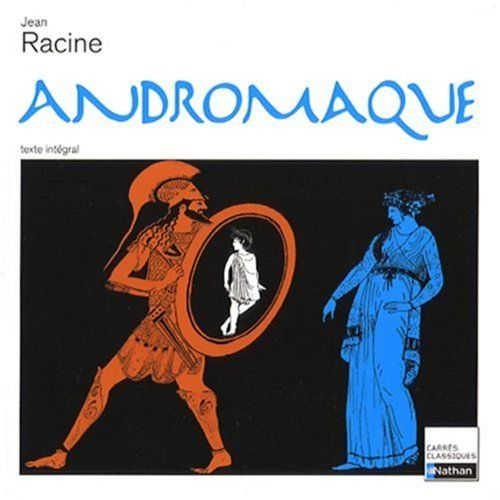 Racine, Andromaque, 1667