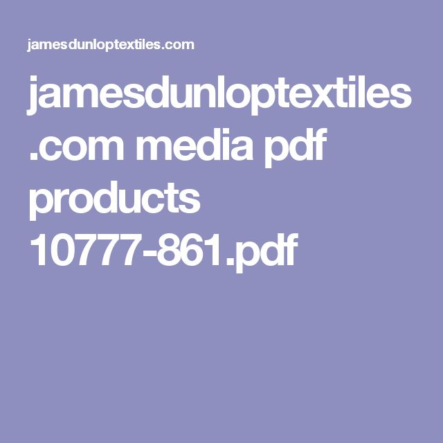 jamesdunloptextiles.com media pdf products 10777-861.pdf