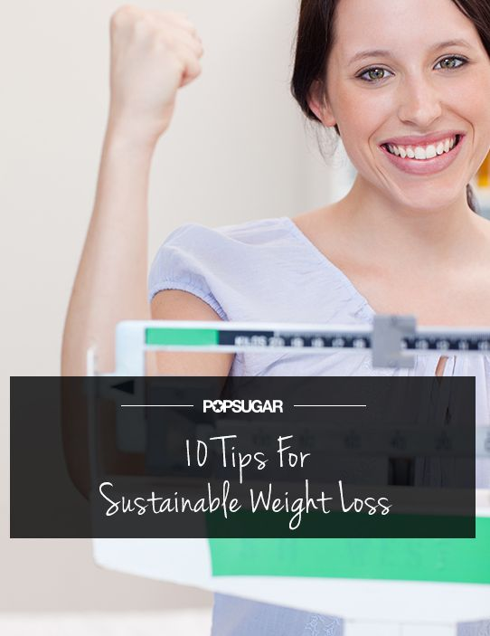 Drop the Yo-Yo: 10 Tips For Sustainable Weight Loss Most important, Love consistancy