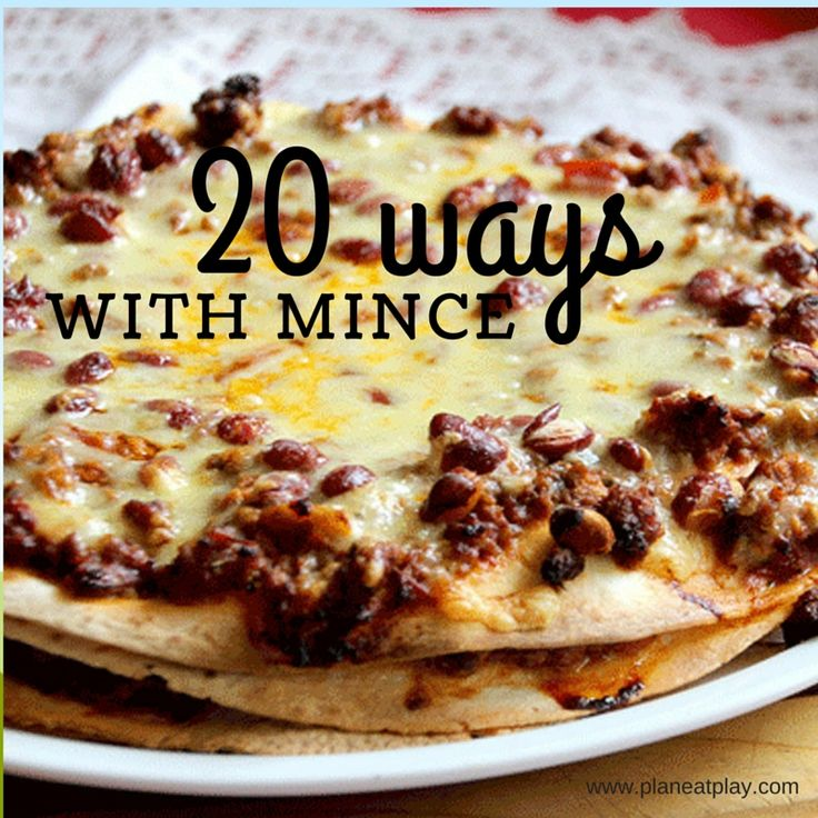 20 ways with mince ideas comes from 3 base recipes, a spaghetti bolognaise base, a Mexican mince base and a savoury mince base. http://www.planeatplay.com