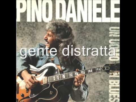 pino daniele gente distratta - YouTube