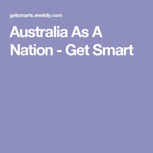 Australia As A Nation - Get Smart