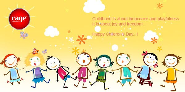 Childhood is about innocence and playfulness. It is about joy and freedom.  Happy Children's Day!  #Rage_Mobiles  ‪#ChildrensDay‬