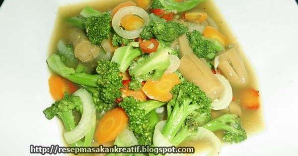 Kumpulan Resep Masakan Indonesia Sederhana Kreatif Untuk Variasi Menu Makan Praktis Sehari Hari Serta Camilan Dan Di 2020 Resep Masakan Indonesia Resep Masakan Sayuran