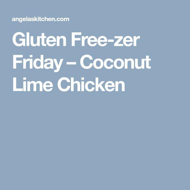 Gluten Free-zer Friday – Coconut Lime Chicken