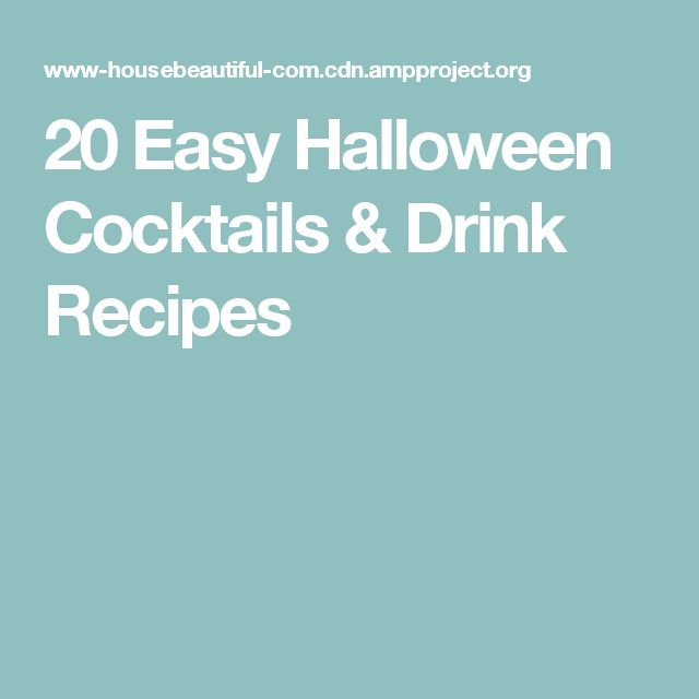 20 Easy Halloween Cocktails & Drink Recipes