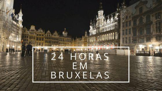 24 horas em Bruxelas