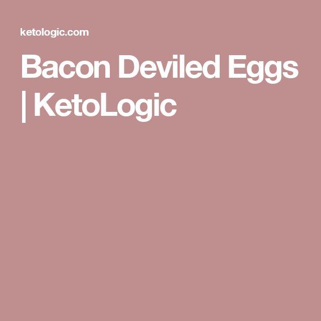 Bacon Deviled Eggs   KetoLogic