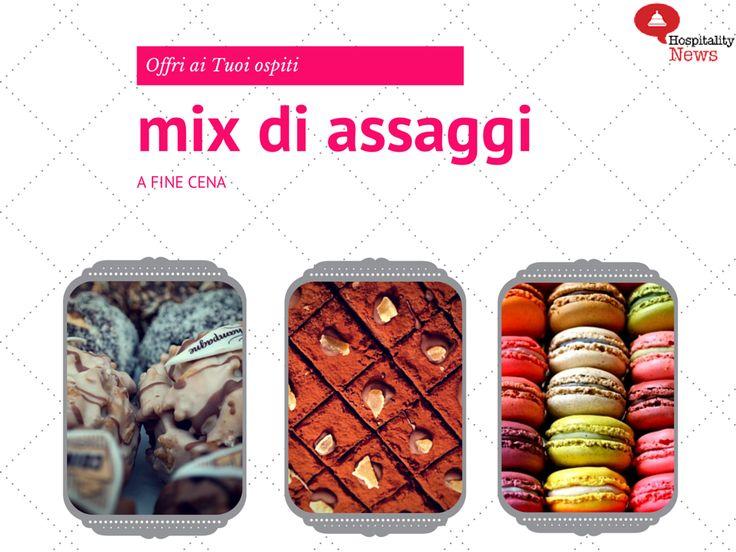 Consigli per vendere il dessert al ristorante #8 Proponi un mix di gustosi assaggi! #food #restaurantmarketing www.hospitalityne...