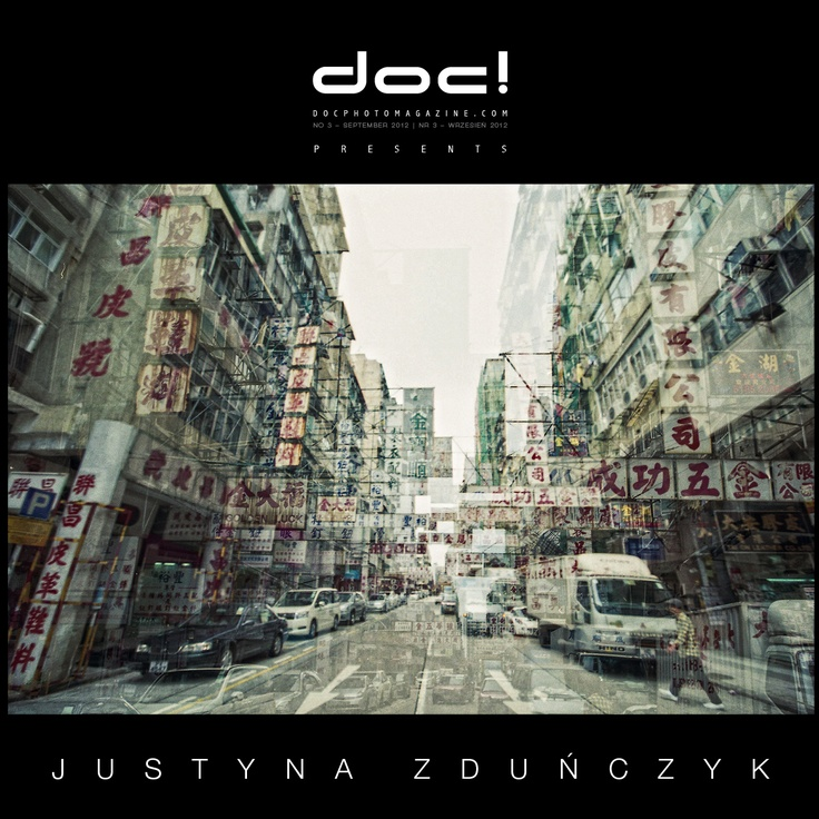 """doc! photo magazine presents:    """"Double Hong Kong"""" by Justyna Zdunczyk  #3, pp. 109-125"""