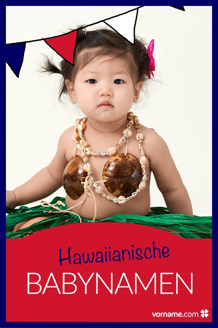 Hawaiianische Namen sind bekannt für ihre schönen Bedeutungen. Bei uns findet Ihr viele besondere Vornamen aus Hawaii.