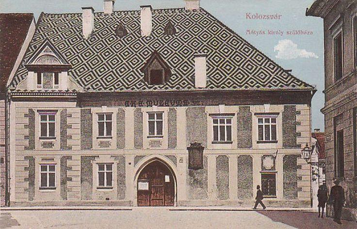 Kolozsvár:Mátyás király szülőháza.1913 - Matthias Corvinus House