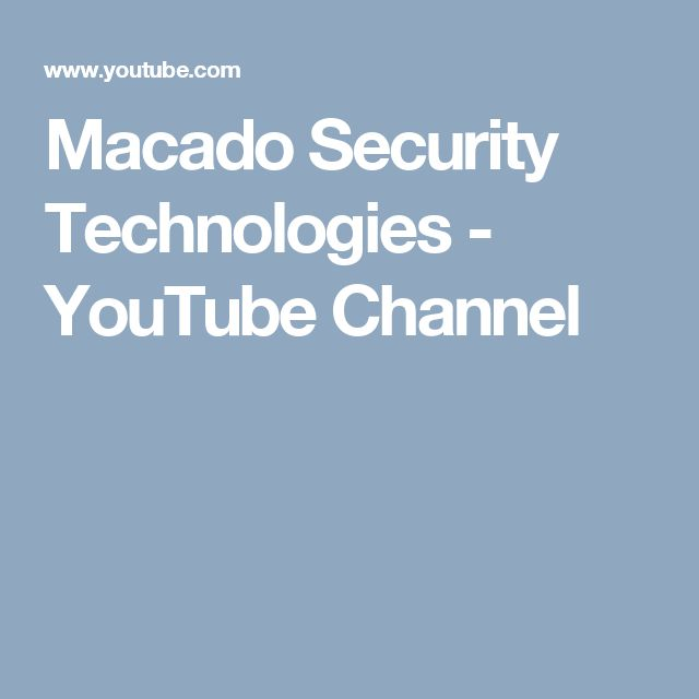 Macado Security Technologies  - YouTube Channel