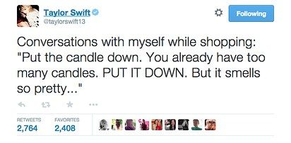 When she knew the struggle of being an impulsive shopper:   21 Taylor Swift Tweets That Prove She's Always Said What You Were Thinking