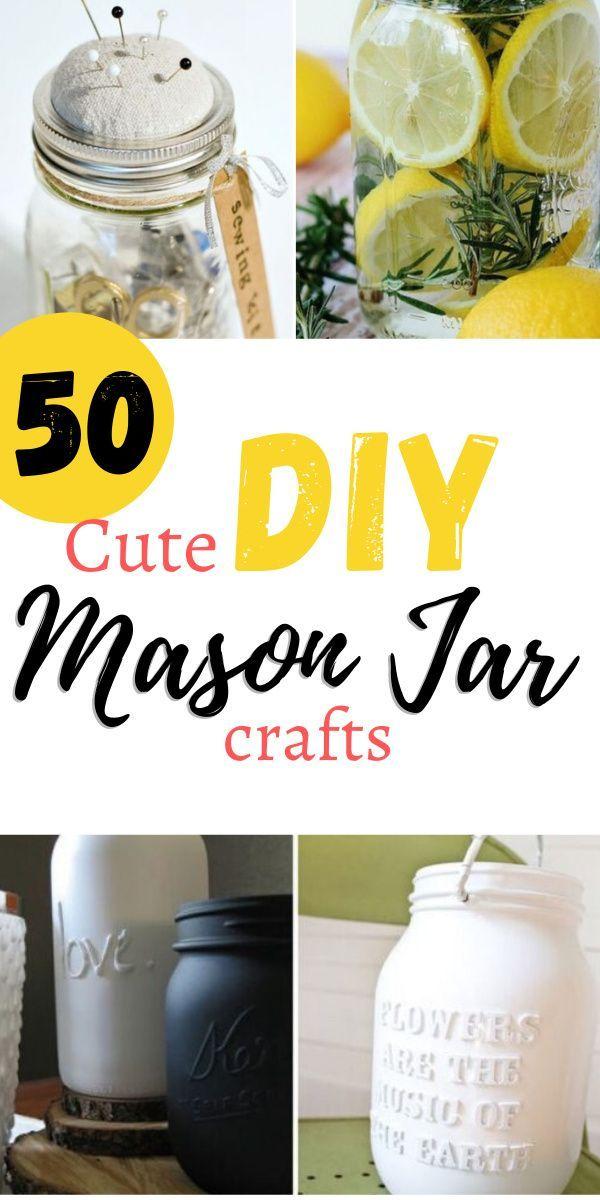 50 Cute Diy Mason Jar Crafts Mason Jar Crafts Diy Jar Crafts Mason Jar Diy