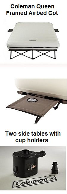 Coleman Framed Queen Airbed Cot Folding with air mattress on legs.  Has two side tables with cup holders and 4D battery pump to allow quick inflation of the air mattress.