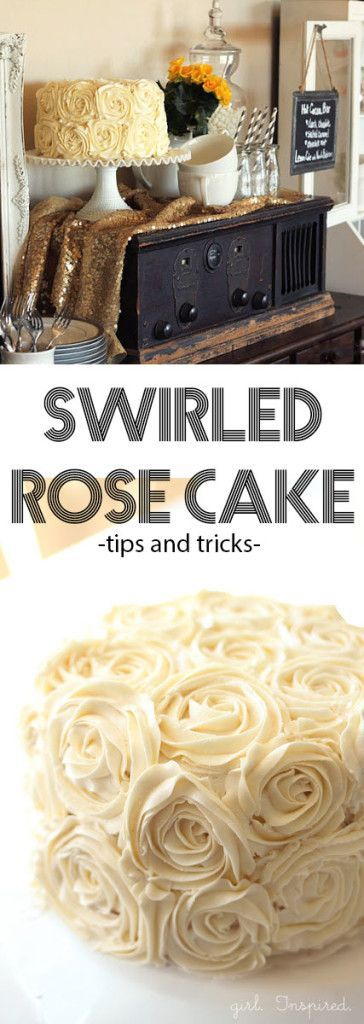 How to Make a Swirled Rose Cake! Fabulous tips for frosting desserts to look like flowers.