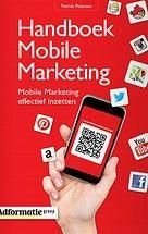 Handboek Mobile Marketing door Patrick Petersen