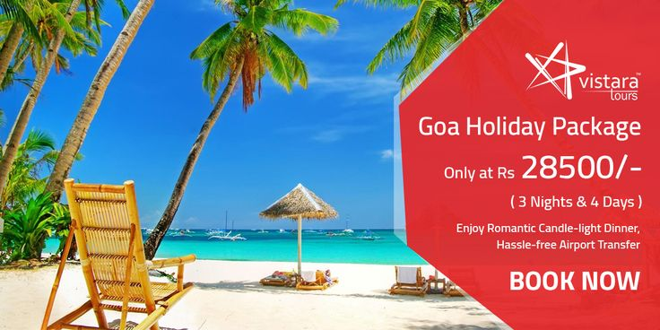 Enjoy your romantic candle light dinner in Goa. Purchase your 3 nights 4 days Goa Holiday Package from Vistara Tours at Rs. 28500 only. For any kind of query contact us 735555218, 7355552199