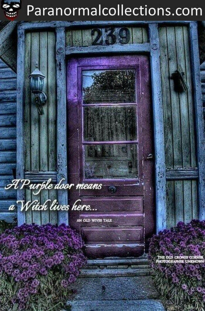 Purple door means a witch lives here.   I'm totally painting our front door dark purple.  Okay, I would anyways because it's my fav color but now I have 2 reasons!