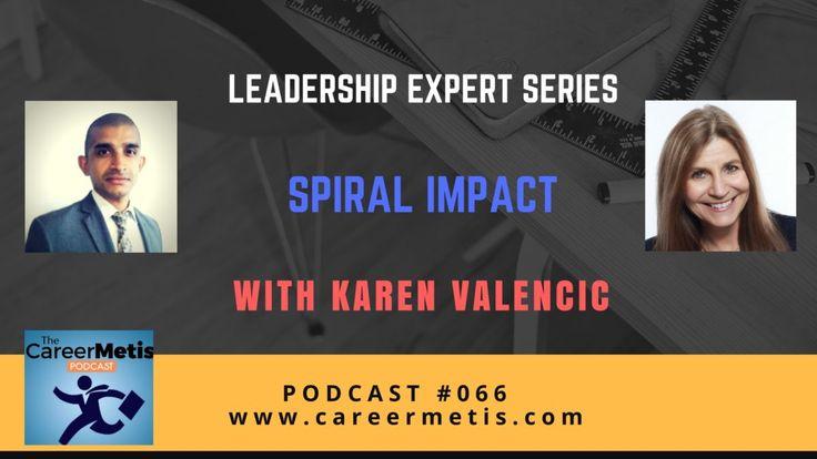 #66 – Leadership Expert Series : Karen Valencic