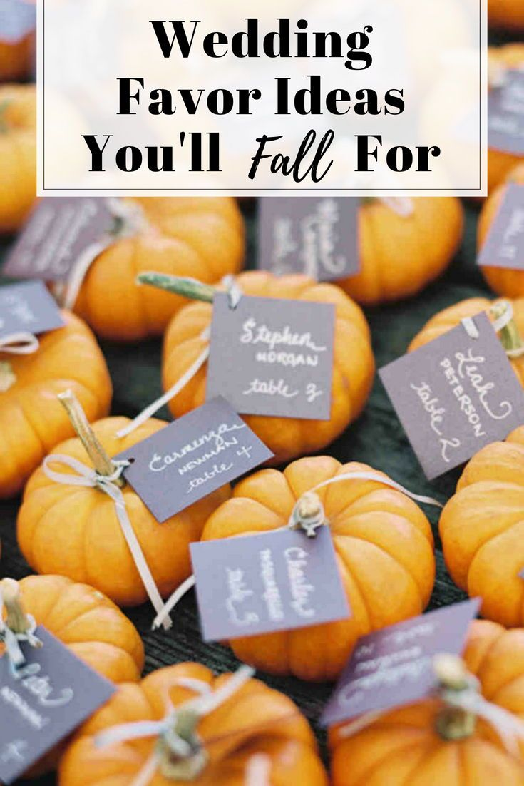 Wedding Favor Ideas You Ll Fall For My Wedding Reception Ideas Blog Wedding Favors Fall Wedding Favors For Guests Pumpkin Wedding Favor