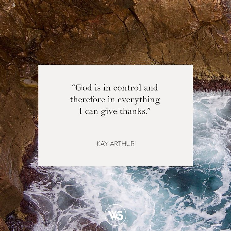 "walkthesame: "" ""God is in control and therefore in everything I can give thanks."" - Kay Arthur #WTSInspire """