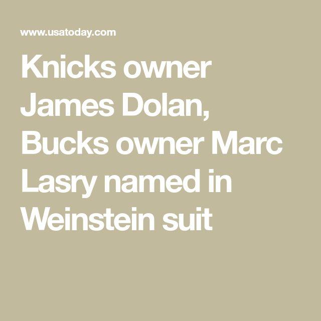 Knicks owner James Dolan, Bucks owner Marc Lasry named in Weinstein suit