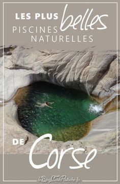 Cascades et vasques naturelles aux Aiguilles de Bavella en Corse