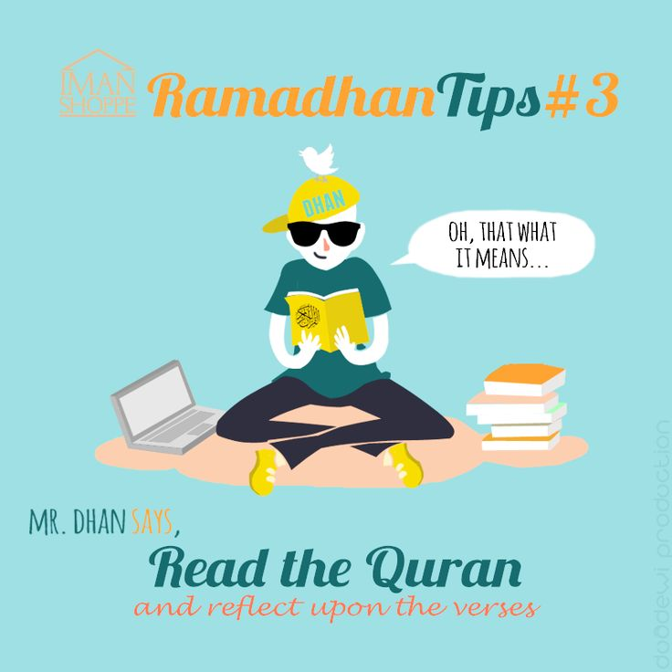 Iman Shoppe Ramadhan Tips #3  Mr Dhan says,  Read the Quran & reflect upon the verses :)  #RamadhanMilikKita #RamadhanTips