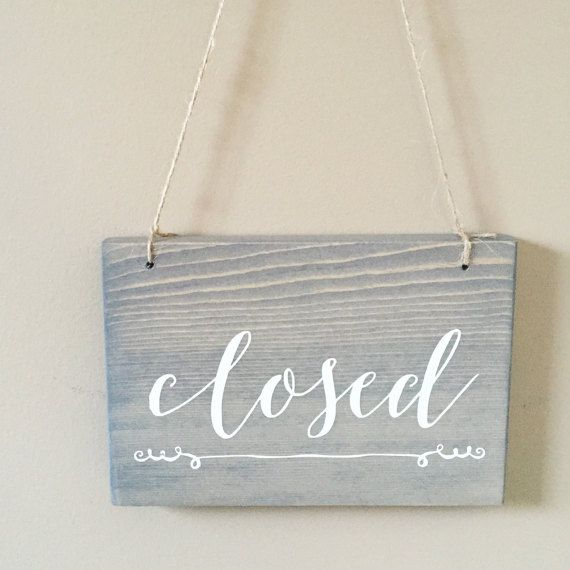 The perfect open and closed sign for your small shop or studio! This sign measures 7.5 long and is 5.5 high, and is reversible to make things
