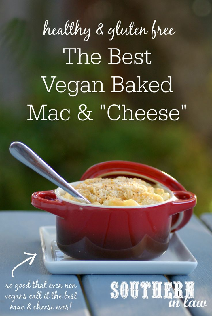 The Best Vegan Baked Mac and Cheese Recipe. My carnivore, dairy loving ...