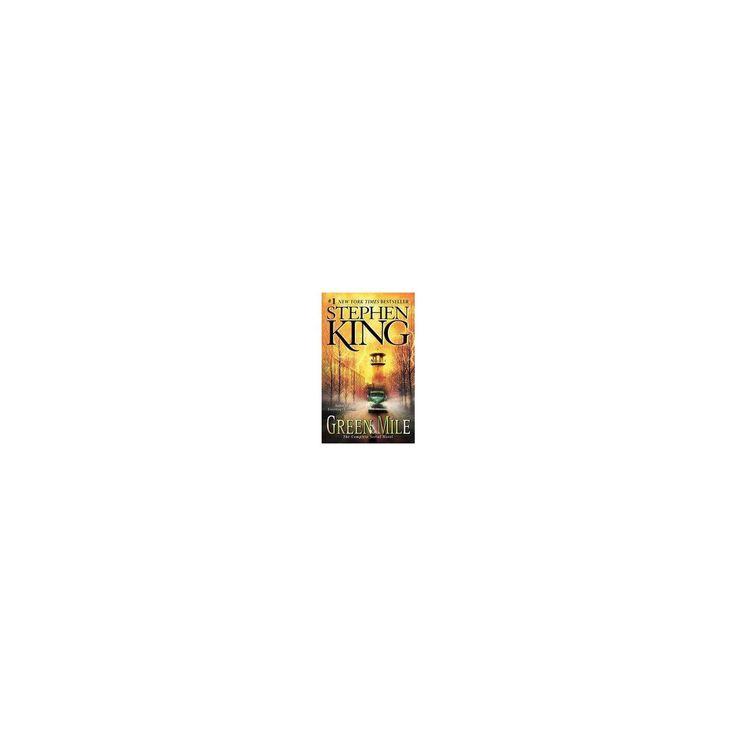 La Milla Verde/ the Green Mile : The Complete Serial Novel (Paperback) (Stephen King)