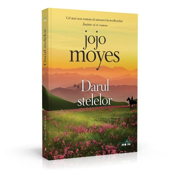 Darul Stelelor De Jojo Moyes Editura Litera Colecţia Blue Moon Book Cover Projects To Try Books