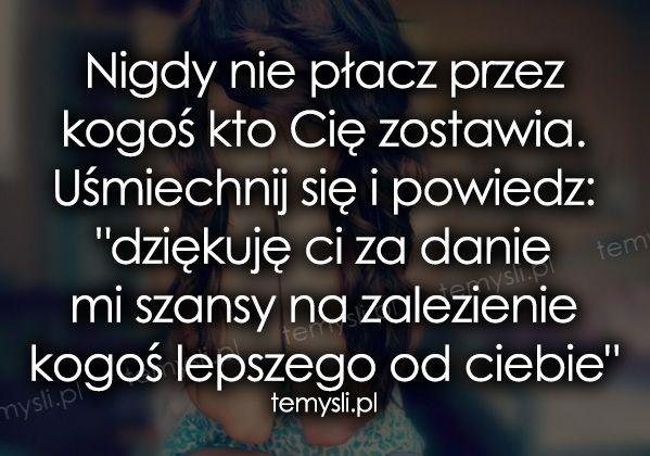 http://www.temysli.pl/upload/images/medium/2015/10/Nigdy_nie_placz_przez_kogos_kto_Cie_2015-10-22_01-11-48.jpg