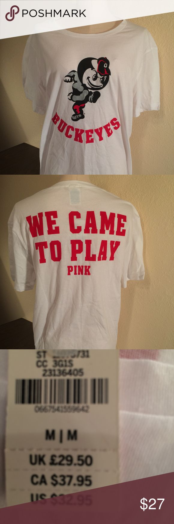 """Victoria's Secret PINK White Ohio State T-Shirt Victoria's Secret PINK White Ohio State Buckeye Nation Collegiate T-Shirt - NWT Size: Medium Show your PINK love for your college in style! It's super comfy with 100% cotton material and short sleeves. It's finished with Brutus and """"Buckeyes"""" on the front and """"We Came To Play"""" and the PINK logo on the back. 0667541559642 PINK Victoria's Secret Tops Tees - Short Sleeve"""