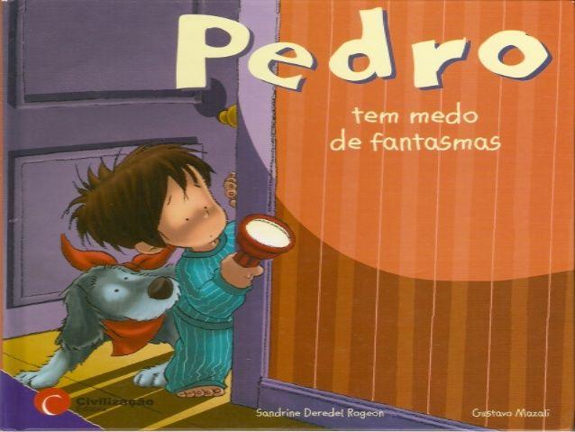 O+Pedro+tem+medo+de+fantasmas