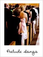 prelude wedding songs   Inspirations   Bride & Groom
